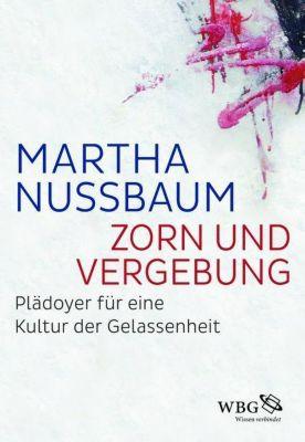 Zorn und Vergebung, Martha C. Nussbaum