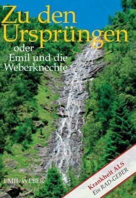 Zu den Ursprüngen oder Emil und die Weberknechte - Emil Weber |
