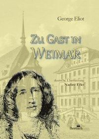 Zu Gast in Weimar - George Eliot pdf epub
