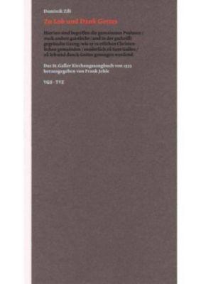 Zu Lob und Dank Gottes: das St. Galler Kirchengesangbuch von 1533