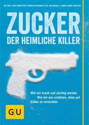 Zucker - Der heimliche Killer, Kurt Mosetter, Wolfgang A. Simon, Thorsten Probost