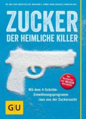 Zucker - der heimliche Killer, Kurt Mosetter, Anna Cavelius, Wolfgang A. Simon