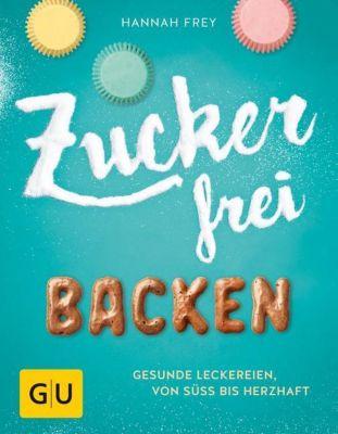 Zuckerfrei backen, Hannah Frey