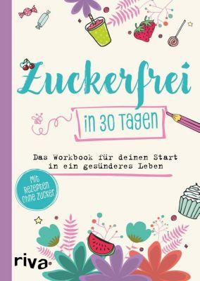 Zuckerfrei in 30 Tagen - Susanne Beinvogl pdf epub