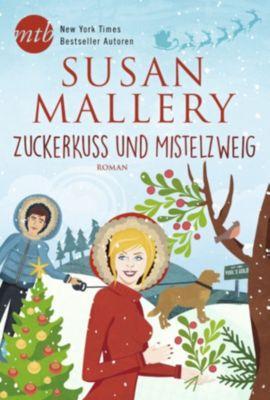 Zuckerkuss und Mistelzweig, Susan Mallery