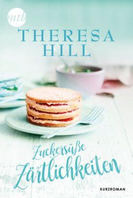 Zuckersüße Zärtlichkeiten, Teresa Hill