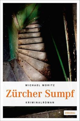 Zürcher Sumpf, Michael Moritz