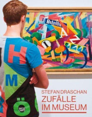 Zufälle im Museum: Stefan Draschan - Wolfgang Ullrich |