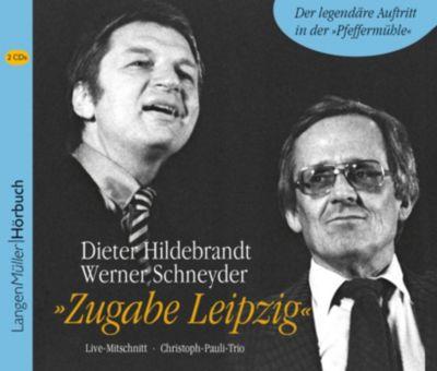 Zugabe Leipzig, 2 Audio-CDs, Dieter Hildebrandt, Werner Schneyder