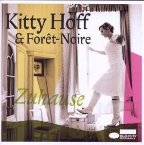 Zuhause, Kitty Hoff