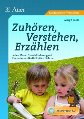 Zuhören, Verstehen, Erzählen, m. Audio-CD, Margit Lentz