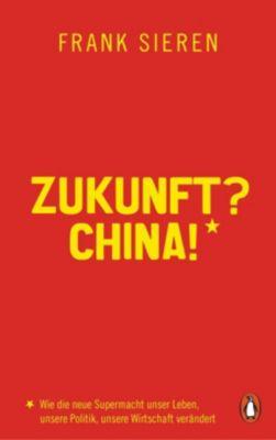 Zukunft? China! - Frank Sieren pdf epub