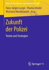 Zukunft der Polizei