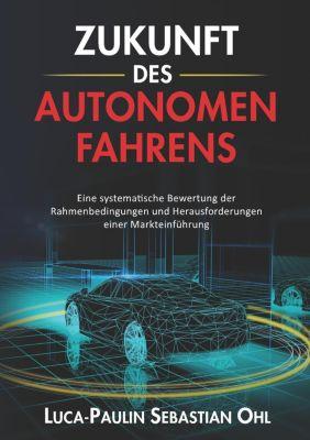 Zukunft des autonomen Fahrens, Luca-Paulin Sebastian Ohl