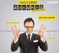 Zukunft is the future, 1 Audio-CD, Vince Ebert