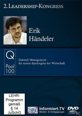 Zukunft Management - die neuen Spielregeln der Wirtschaft, Erik Händeler