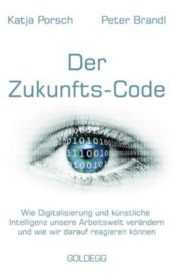 Zukunfts-Code, Katja Porsch, Peter Brandl