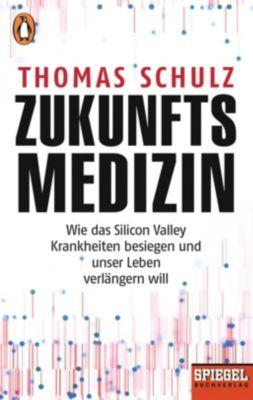 Zukunftsmedizin - Thomas Schulz |