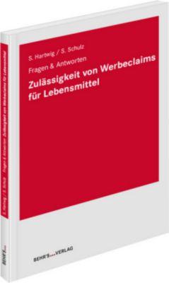 Zulässigkeit von Werbeclaims für Lebensmittel, Stefanie Hartwig, Sonja Schulz