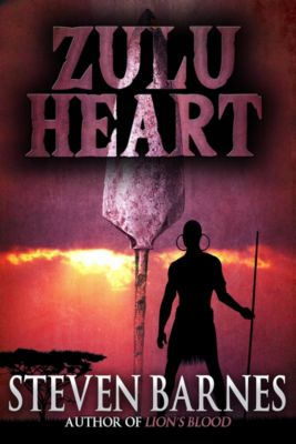 Zulu Heart, Steven Barnes