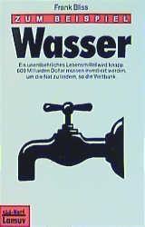 Zum Beispiel Wasser, Frank Bliss