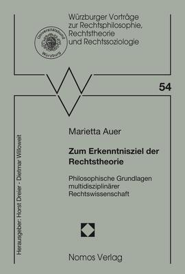 Zum Erkenntnisziel der Rechtstheorie, Marietta Auer