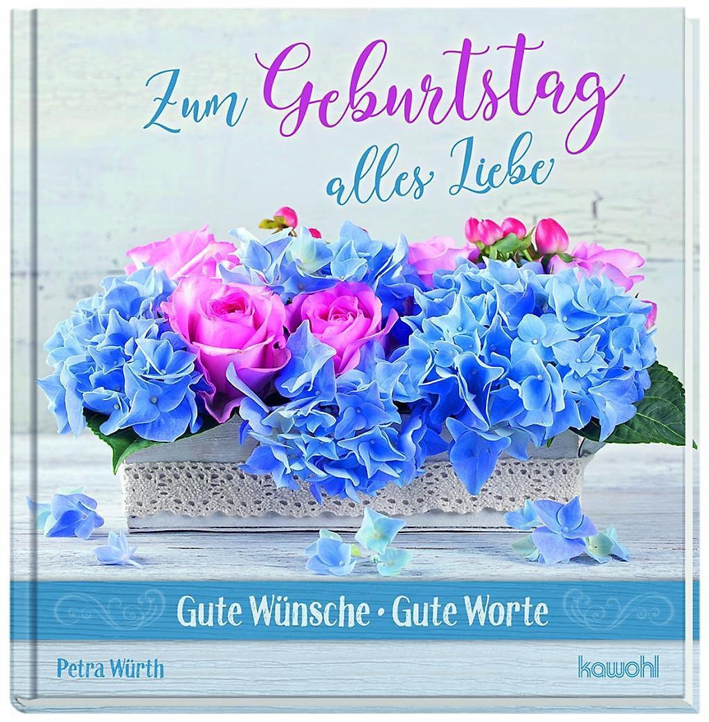 Zum Geburtstag Alles Liebe Buch Bei Weltbildch Online Bestellen