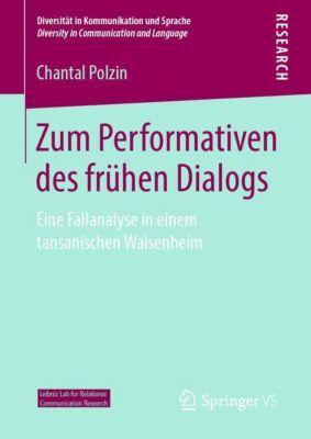 Zum Performativen des frühen Dialogs - Chantal Polzin pdf epub