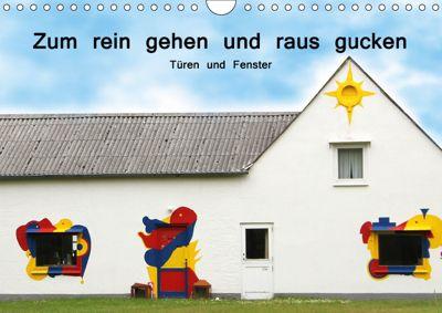 Zum rein gehen und raus gucken - Türen und Fenster (Wandkalender 2019 DIN A4 quer), Cornelia Nerlich