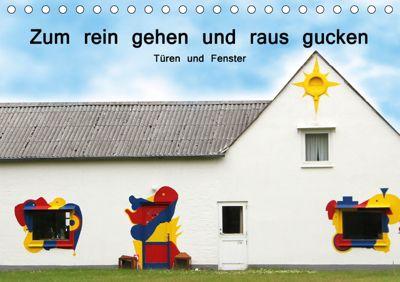 Zum rein gehen und raus gucken - Türen und Fenster (Tischkalender 2019 DIN A5 quer), Cornelia Nerlich