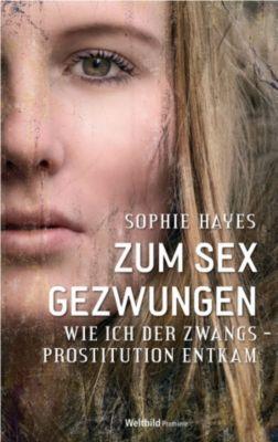 Zum Sex gezwungen, Sophie Hayes