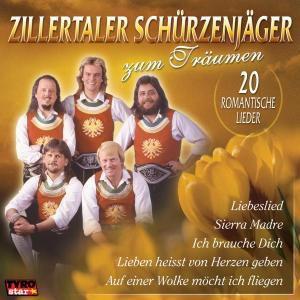 Zum Träumen - 20 Romantische Lieder, Zillertaler Schürzenjäger