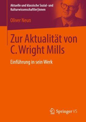 Zur Aktualität von C. Wright Mills, Oliver Neun