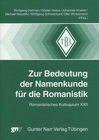 Zur Bedeutung der Namenkunde für die Romanistik