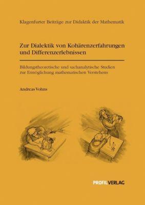 Zur Dialektik von Kohärenzerfahrungen und Differenzerlebnissen, Andreas Vohns