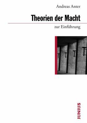zur Einführung: Theorien der Macht zur Einführung, Andreas Anter