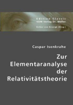 Zur Elementaranalyse der Relativitätstheorie, Caspar Isenkrahe