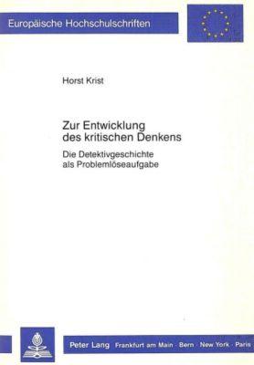 Zur Entwicklung des kritischen Denkens, Horst Krist