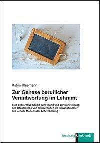 Zur Genese beruflicher Verantwortung im Lehramt - Katrin Kleemann pdf epub
