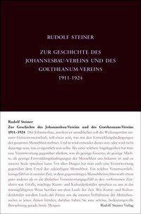 Zur Geschichte des Johannesbau-Vereins und des Goetheanum-Vereins 1911-1924