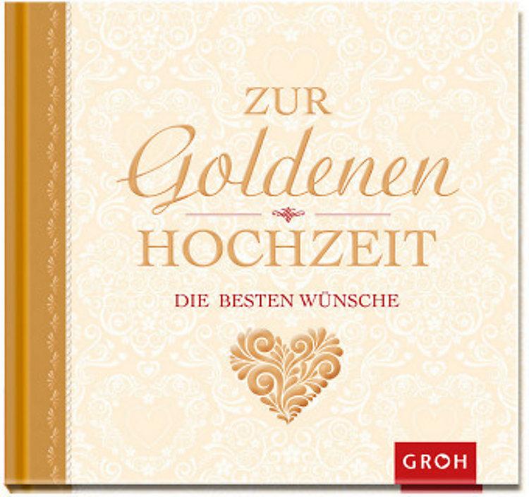 Zur Goldenen Hochzeit Die Besten Wünsche Buch