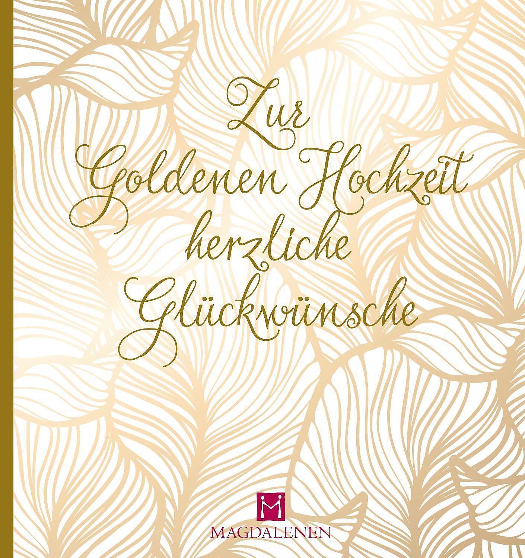Zur Goldenen Hochzeit Herzliche Glückwünsche Buch Weltbildch