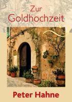 Zur Goldhochzeit, Peter Hahne