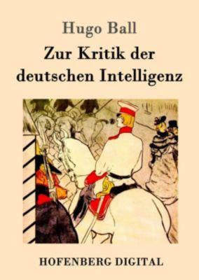 Zur Kritik der deutschen Intelligenz, Hugo Ball