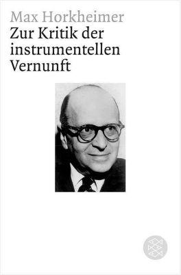 Zur Kritik der instrumentellen Vernunft, Max Horkheimer