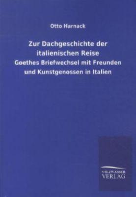 Zur Nachgeschichte der italienischen Reise - Otto Harnack pdf epub