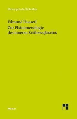Zur Phänomenologie des inneren Zeitbewußtseins, Edmund Husserl