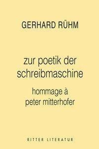 zur poetik der schreibmaschine - Gerhard Rühm |