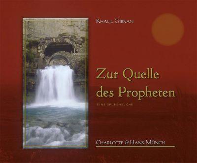 Zur Quelle des Propheten - Charlotte Münch pdf epub