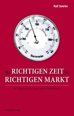 Zur richtigen Zeit im richtigen Markt, Ralf Goerke
